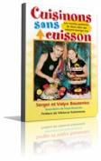 Cuisinons Sans Cuisson